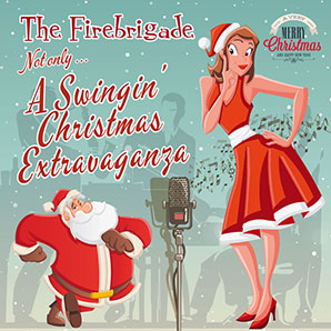 Not only... A Swinging Christmas Extravaganza
